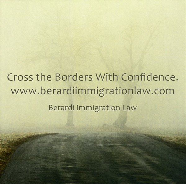 Cross-the-Borders-With by BerardiImmigrationlaw