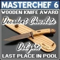 Masterchef 6 Wooden Knife ness