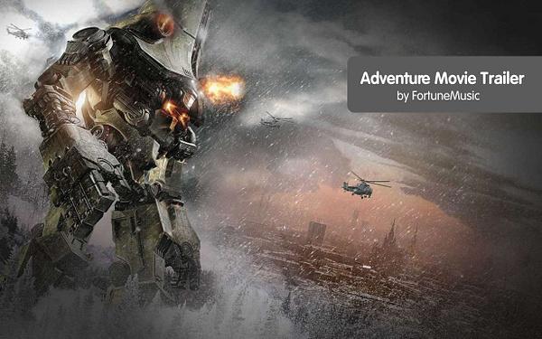 Adventure Movie Trailer by Fortunemusic