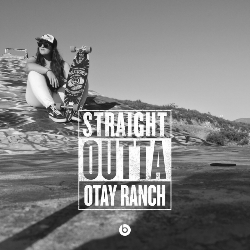 straight out of otay ranch