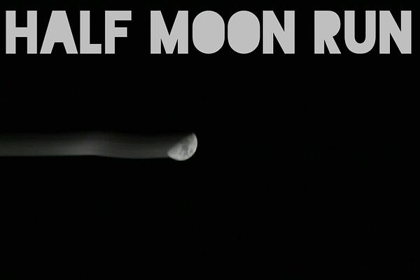 half moon run by EstebanAguilar