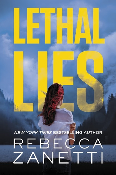 20 Lethal Lies by Rebecca Zanetti by MasonCanyon