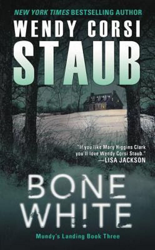 13 Bone White by Wendy Corsi Staub