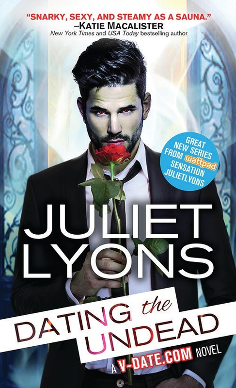 25 Dating the Undead by Juliet Lyons