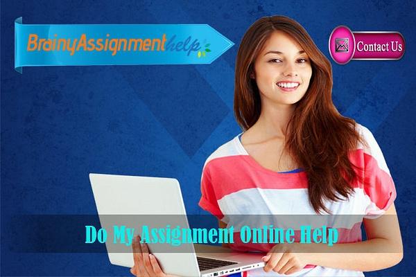 Do My Assignment Online Help by Brainyassignmenthelp