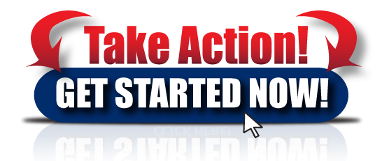 Take-Action-And-Get-Started-Now-Button by Ric  Lopez