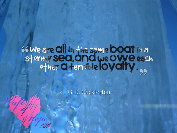 Loyalty Quotes by Waft  of Hope