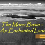The Mono Basin - An Enchanted Land